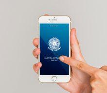 Ministério do Trabalho lança o aplicativo da Carteira de Trabalho Digital