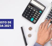 IRPJ – Lucro de empresas em 2021 poderá ter alíquota de Imposto de Renda menor